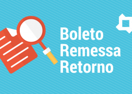 ENTENDA BOLETO BANCÁRIO, CONCILIAÇÃO, REMESSA E RETORNO