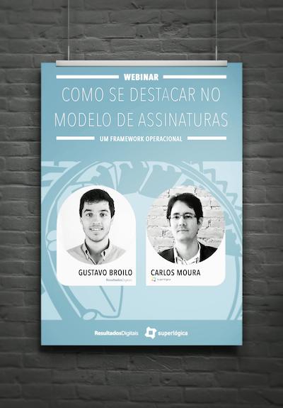 Gustavo Broilo, Gestor de Vendas para tecnologia na Resultados Digitais e Carlos Eduardo Moura, Diretor de Crescimento do Superlógica