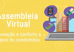 Assembleia Virtual Uma Nova Era Para Condôminos E